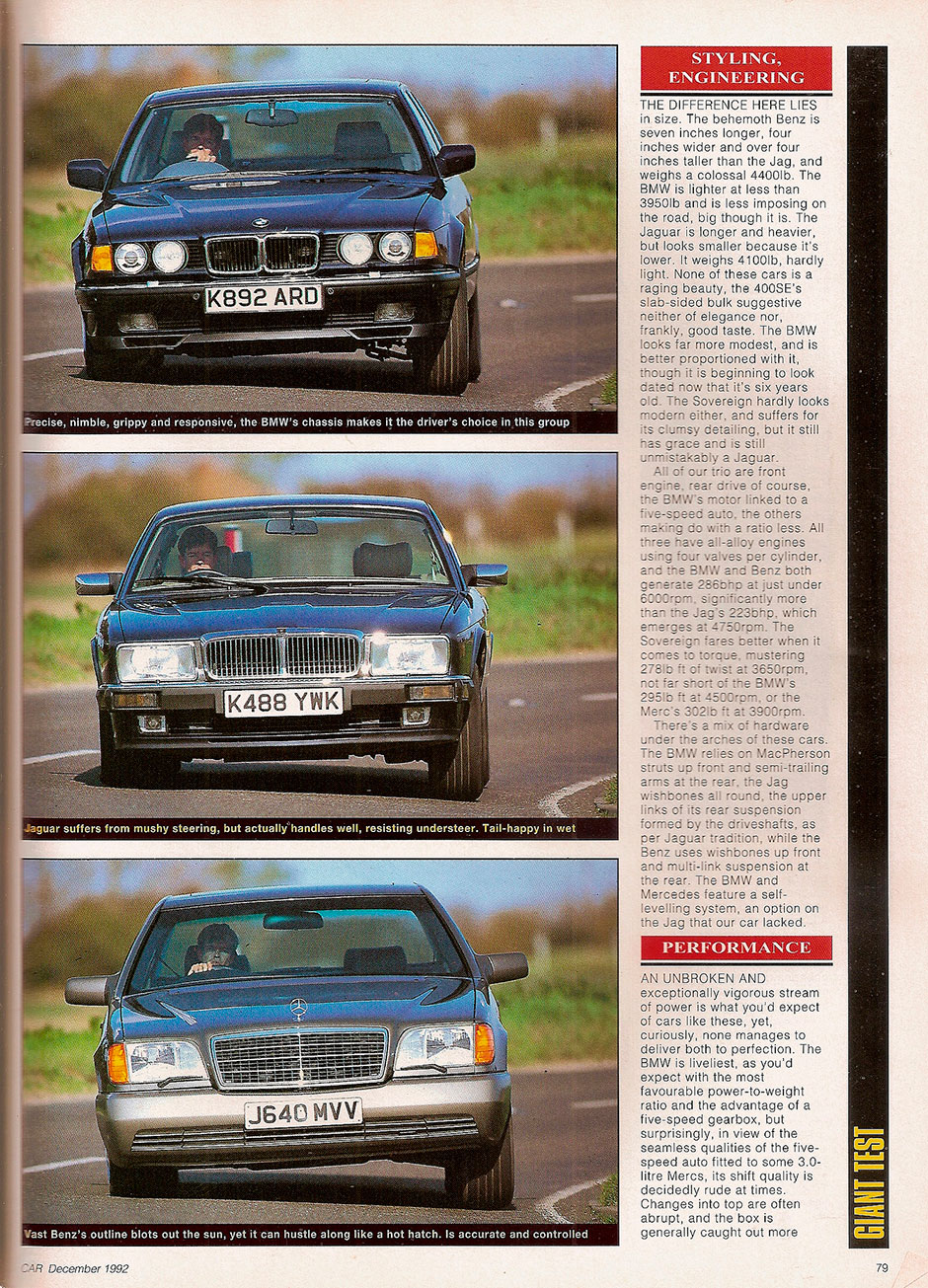 BMW 740i, Jaguar Sovereign 4.0, Mercedes 400 SE