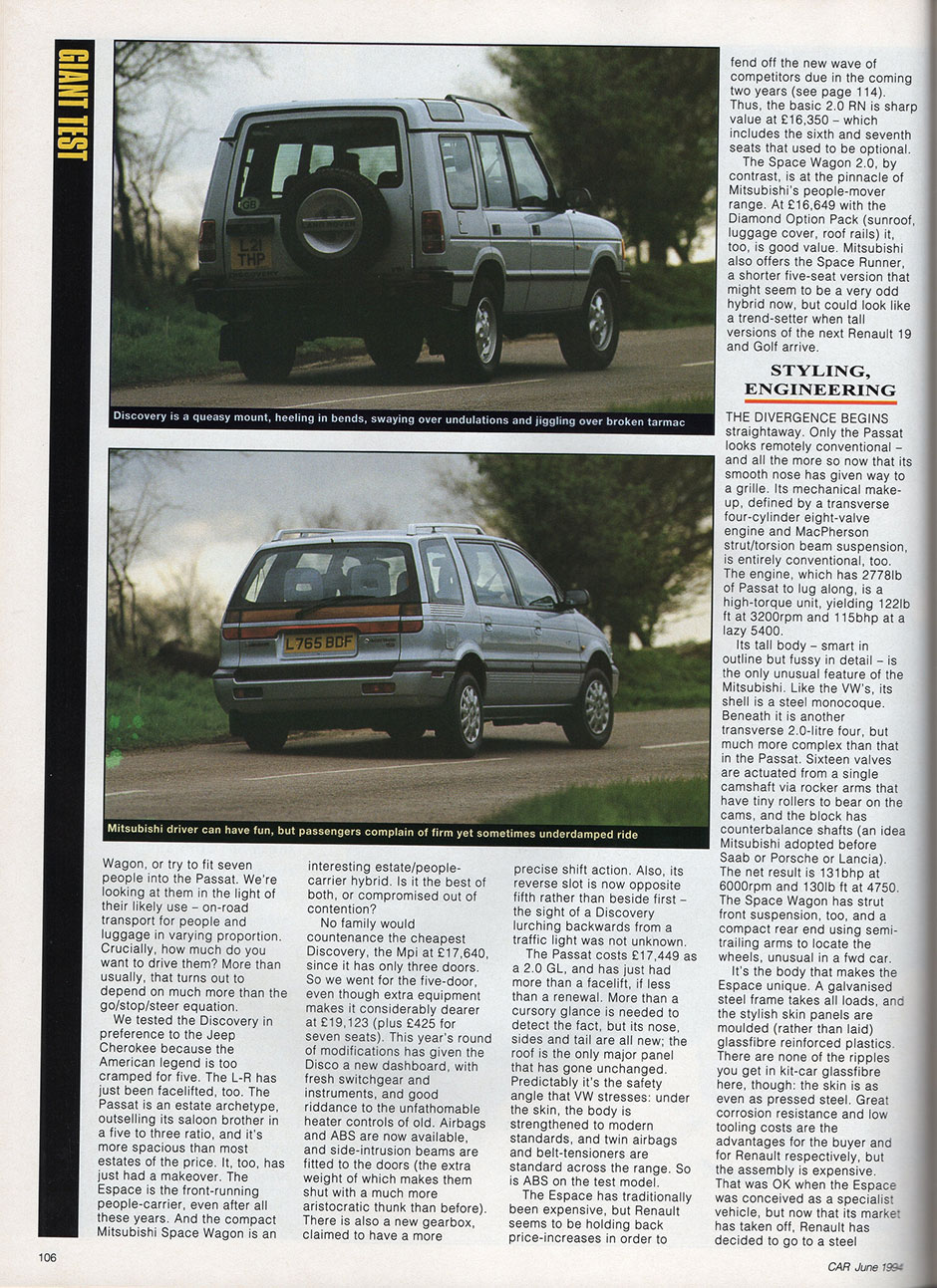 Land Rover Discovery, Mitsubishi Space Wagon, Renault Espace, VW Passat GL Estate